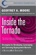 Inside the Tornado - Geoffrey Moore