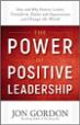 The Power of Positive Leadership - Jon Gordon