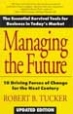 Managing the Future - Robert Tucker