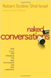 Naked Conversations - Robert Scoble