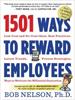 1501 Ways to Reward Employees - Dr. Bob Nelson
