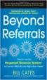 Beyond Referrals - Bill Cates