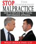 Stop the Leadership Malpractice - Wally Hauck