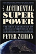 The Accidental Superpower - Peter Zeihan