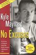 No Excuses - Kyle Maynard