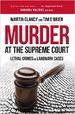 Murder at the Supreme Court - Tim O'Brien