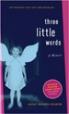 Three Little Words - Ashley Rhodes-Courter