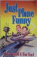 Just Plane Funny - Tim Gard