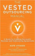 The Vested Outsourcing Manual - Kate Vitasek