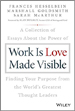 Work is Love Made Visible - Marshall Goldsmith