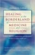 Healing at the Borderland of Medicine and Religion - Michael Cohen