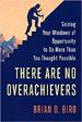 There Are No Overachievers - Brian Biro