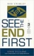 See The END First - Bob Crumley