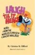 Laugh 'Til It Heals