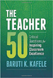 The Teacher 50 - Baruti Kafele
