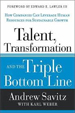 Talent, Transformation, and the Triple Bottom Line - Andrew Savitz
