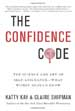 The Confidence Code - Katty Kay