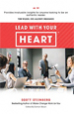 Lead With Your Heart - Scott Steinberg