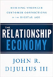 The Relationship Economy - John DiJulius