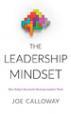 The Leadership Mindset - Joe Calloway
