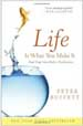 Life Is What You Make It - Peter Buffett