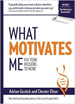 What Motivates Me - Adrian Gostick