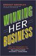 Winning Her Business - Bridget Brennan