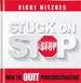 Stuck on Stop - Vicki Hitzges