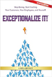 Exceptionalize It! - Exceptionalize It!
