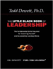 The Little Black Book Of Leadership - Dr. Todd Dewitt