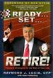 Ready...Set...Retire!