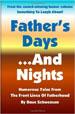 Father's Days... And Nights - Dave Schwensen