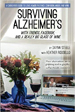 Surviving Alzheimer's With Friends, Facebook, and a Really Big Glass of Wine - Dayna Steele