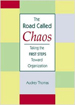 The Road Called Chaos - Audrey Thomas