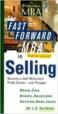 The Fast Forward MBA in Selling - Joy Baldridge