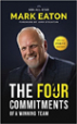 The Four Commitments of a Winning Team - Mark Eaton