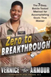 Zero to Breakthrough - Vernice Armour