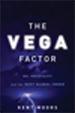 The Vega Factor