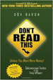 Don't Read This Unless You Want More Money! - Dov Baron