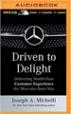 Driven to Delight - Joseph Michelli