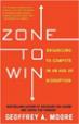 Zone to Win - Geoffrey Moore