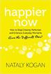 Happier Now - Nataly Kogan