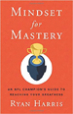 Mindset for Mastery - Ryan Harris