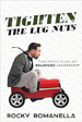 Tighten the Lug Nuts - Rocky Romanella