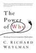 The Power of Why - Richard Weylman