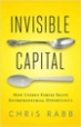 Invisible Capital - Chris Rabb