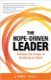 The Hope-Driven Leader - Libby Gill