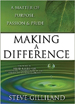 Making A Difference -Steve Gilliland