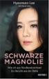 Schwarze Magnolie - Hyeonseo Lee