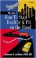 How to Stay Healthy & Fit on the Road - Joanne Lichten
